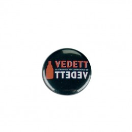 Badge Vedett Noir